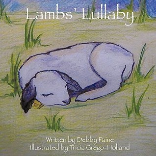 Lambs Lullaby Debby Paine