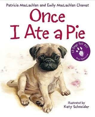 Once I Ate a Pie Patricia MacLachlan