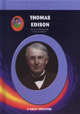Thomas Edison And The Electric Bulb Susan Zannos