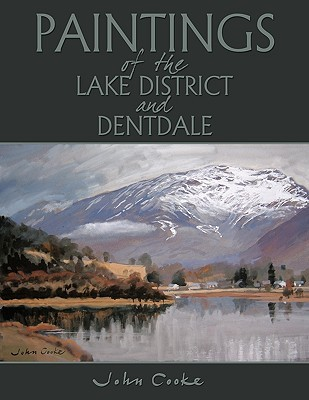 Paintings of the Lake District and Dentdale.  by  John Cooke