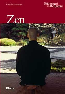 Le Zen  by  Rossella Marangoni