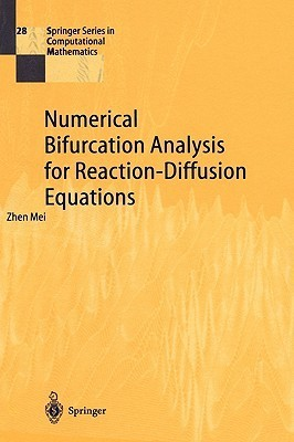 Numerical Bifurcation Analysis for Reaction-Diffusion Equations Zhen Mei
