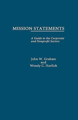 Mission Statements John W. Graham