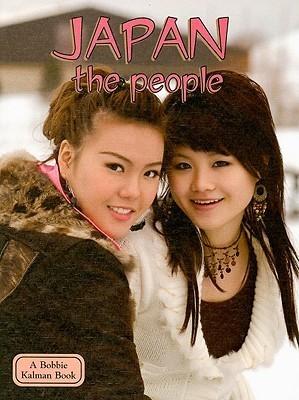 Japan the People  by  Bobbie Kalman