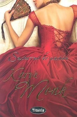 Susurros de pasión Karyn Monk