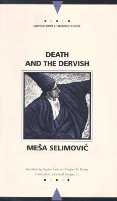 Death and the Dervish Meša Selimović