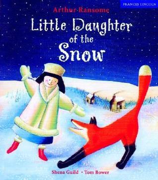 Little Daughter of the Snow Arthur Ransome