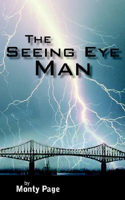 The Seeing Eye Man Monty Page