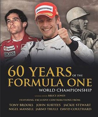 60 Years Of The Formula One Championship Bruce  Jones