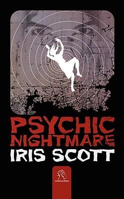 Psychic Nightmare Iris Scott