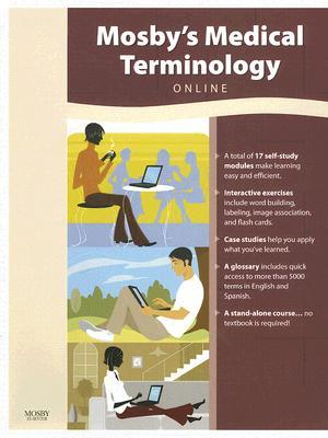 Mosbys Medical Terminlogy Online  by  Betsy J. Shiland