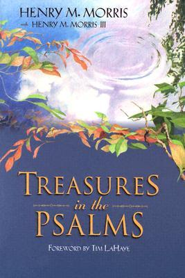 Treasures in the Psalms  by  Henry M. Morris