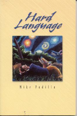 Hard Language: Short Stories Mike Padilla