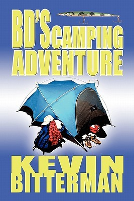 Bds Camping Adventure  by  Kevin Bitterman
