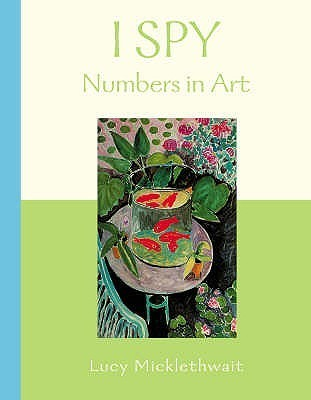 I Spy: Numbers In Art Lucy Micklethwait