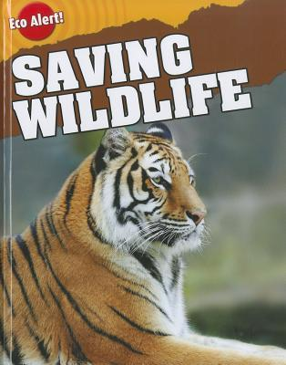 Saving Wildlife  by  Rebecca Hunter