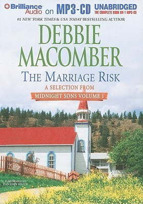 Marriage Risk: A Selection from Midnight Sons Volume 1, The Debbie Macomber