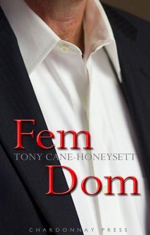 Fem Dom Tony Cane-Honeysett
