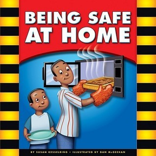 Being Safe at Home  by  Mary Lindeen