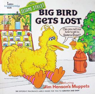 Big Bird Gets Lost Patricia Thackray