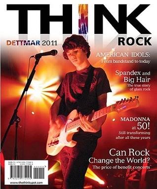 Think Rock Kevin J.H. Dettmar