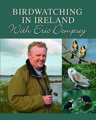 Birdwatching in Ireland with Eric Dempsey Eric Dempsey