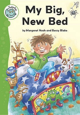 My Big, New Bed  by  Margaret Nash