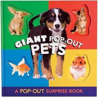 Giant Pop-Out Pets: A Pop-Out Surprise Book Amelia Powers