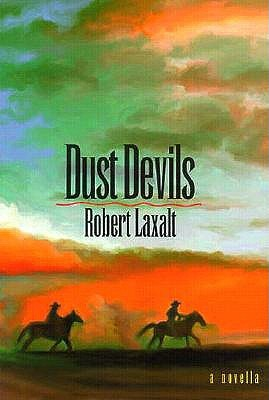 Dust Devils  by  Robert Laxalt