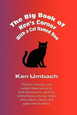 The Big Book of Kens Corner  by  Ken Umbach