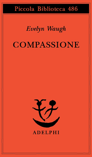 Compassione Evelyn Waugh