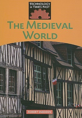 The Medieval World Robert Snedden