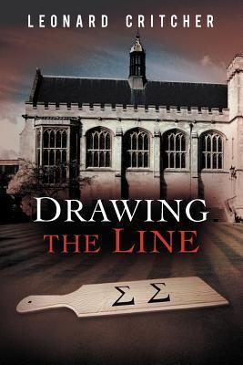 Drawing the Line  by  Leonard Critcher