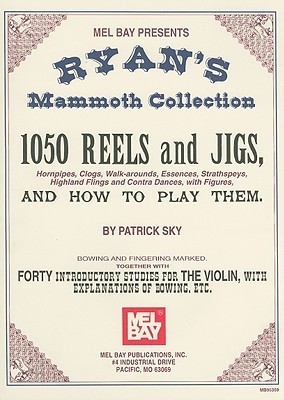 Mel Bay Ryans Mammoth Collection of Fiddle Tunes William Bradbury Ryan