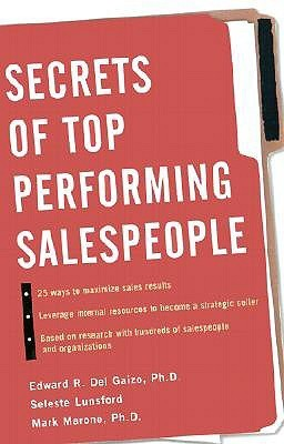 Secrets of Top-Performing Salespeople  by  Seleste E. Lunsford