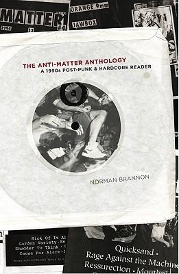Anti-Matter Anthology  by  Norman Brannon