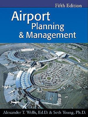 Air Transportation: A Management Perspective  by  Alexander T. Wells