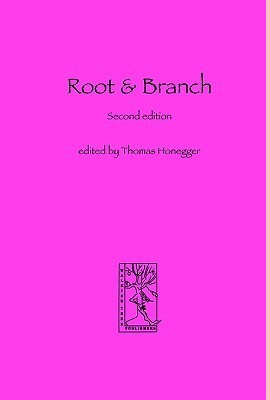 Root And Branch  by  Thomas Honegger
