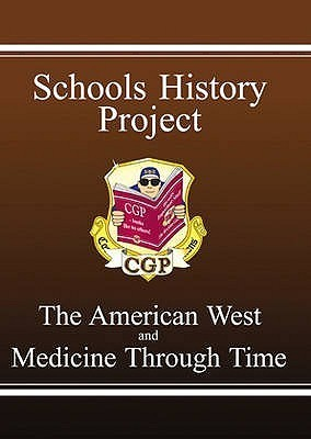 The American West and Medicine Through Time: Schools History Project Richard Parsons