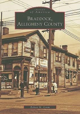 Braddock, Allegheny County  by  Robert M. Grom
