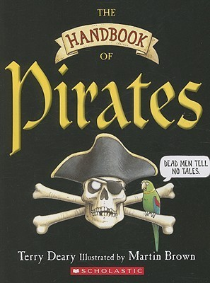 Handbook Of Pirates  by  Terry Deary