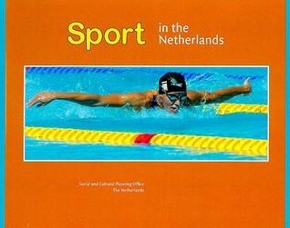 Sport in the Netherlands Annet Tiessen-Raaphorst
