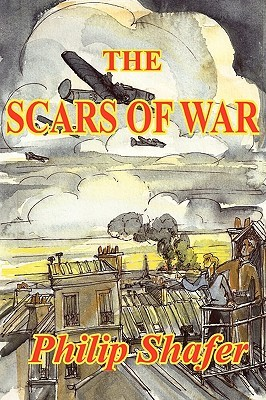The Scars of War  by  Philip Shafer