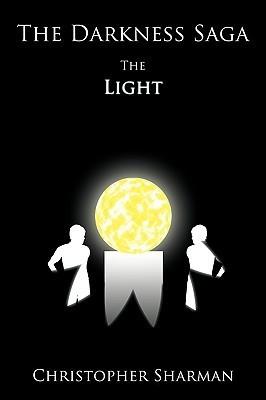 The Darkness Saga: The Light Christopher Sharman