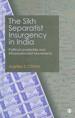 Ethnic Subnationalist Insurgencies in South Asia: Identities, Interests and Challenges to State Authority  by  Jugdep S Chima