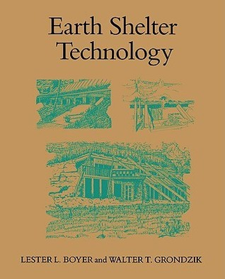 Earth Shelter Technology  by  Lester L. Boyer