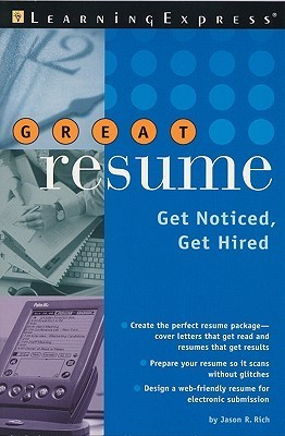 Great Resume!: Stand Out from the Crowd Jason R. Rich