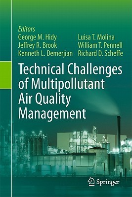 Technical Challenges Of Multipollutant Air Quality Management George M. Hidy