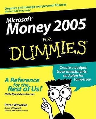 Microsoft Money 2005 for Dummies  by  Peter Weverka