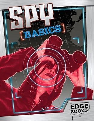 Spy Basics Tim OShei